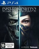 Dishonored 2 (РУС) (PS4)  б/у