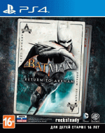 Batman Return to Arkham (РУС) (PS4)